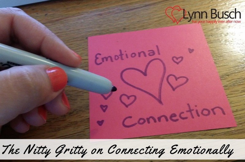 The Nitty Gritty on Connecting Emotionally
